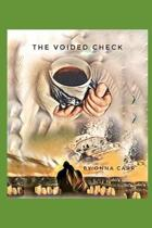 The Voided Check: with Black and White Illustrations