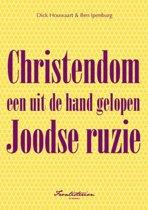 Christendom een uit de hand gelopen Joodse ruzie