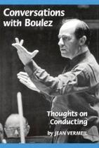 Conversations with Boulez
