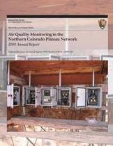 Air Quality Monitoring in the Northern Colorado Plateau Network 2008 Annual Report