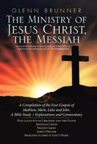 The Ministry of Jesus Christ, the Messiah