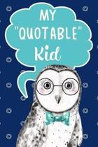 My Quotable Kid Keepsake Notebook For Parents