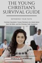 The Young Christian's Survival Guide