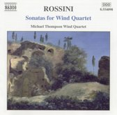 Rossini: Sonatas for Wind Quartet / Michael Thompson Wind Quartet