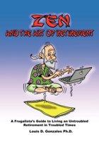 Zen and The Art of Retirement
