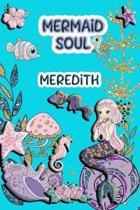 Mermaid Soul Meredith