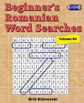 Beginner's Romanian Word Searches - Volume 4