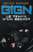 GIGN, le temps d'un secret