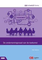 OR in bedrijf thema - De ondernemingsraad van de toekomst