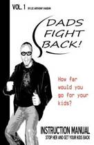 Dads Fight Back!