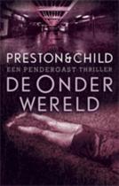 Pendergast thriller 2 - De onderwereld