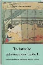 Taoistische geheimen der liefde / 1 Mannelijk
