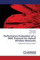 Performance Evaluation of a Mac Protocol for Hybrid Wireless Networks