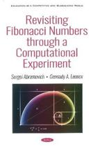 Revisiting Fibonacci Numbers through a Computational Experiment