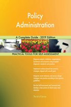 Policy Administration A Complete Guide - 2019 Edition