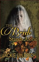 The Bride Stands Alone