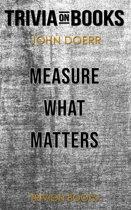 Boekomslag van 'Measure What Matters by John Doerr (Trivia-On-Books)'