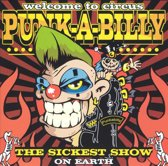 Welcome To Circus Punk-A-Billy 1