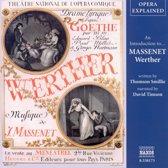 Opera Explained: Massenet - We