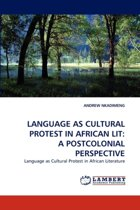 Language as Cultural Protest in African Lit