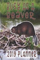 Busy as a Beaver 2019 Planner