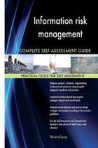 Information Risk Management Complete Self-Assessment Guide
