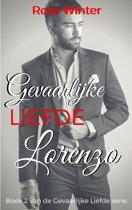 Gevaarlijke Liefde 2 - Gevaarlijke Liefde - Lorenzo
