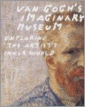 Van Gogh's Imaginary Museum
