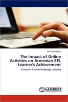 The Impact of Online Activities on Armenian Efl Learner's Achievement