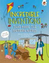 Incredible Inventions - That Made the Modern World