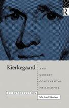 Kierkegaard and Modern Continental Philosophy