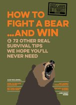 How to Fight a Bear...and Win