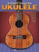 3-Chord Songs for Ukulele (Songbook)