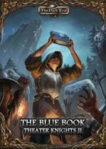The Dark Eye - The Blue Book (Part 2 of the Theater Knights Campaign)