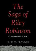 The Saga of Riley Robinson