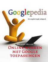 Googlepedia / 2 Online werken met Google toepassingen
