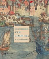 De geschiedenis van Limburg