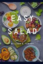 Easy Salad: Easy Salad Recipes for Busy People