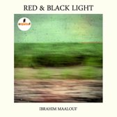 Ibrahim Maalouf - Red & Black Light