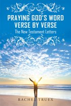 Praying God's Word Verse by Verse: The New Testament Letters