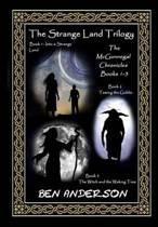 The Strange Land Trilogy