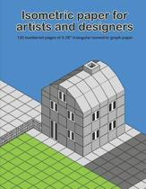 Isometric Paper for Artists & Designers
