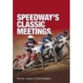 Speedway's Classic Meetings