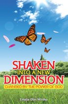 Shaken Into a New Dimension