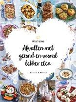 Boekomslag van 'Afvallen met gezond en vooral lekker eten'