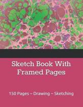 Sketch Book With Framed Pages