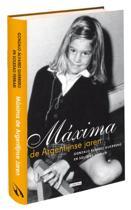 Maxima, de Argentijnse jaren