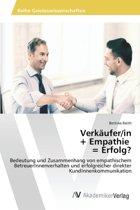 Verkaufer/In + Empathie = Erfolg?