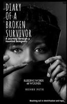 Diary of a Broken Survivor