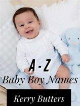 A - Z Baby Boy Names